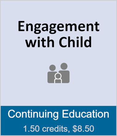 Engagement with Child (full course)