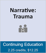 Narrative: Trauma (full course)