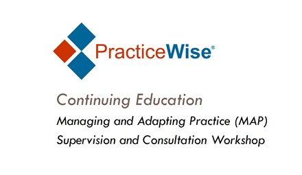 MAP Supervision and Consultation Workshop - Continuing Education MAPSCWSCEC