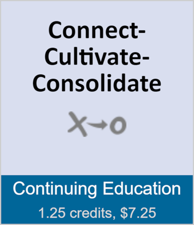 Connect-Cultivate-Consolidate (full course)