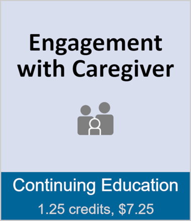 Engagement with Caregiver (full course)