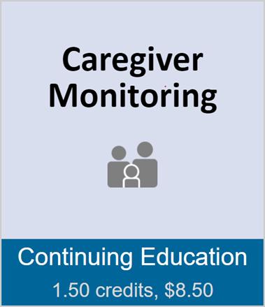 Caregiver Monitoring (full course)